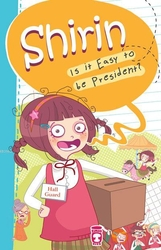 Timas Publishing - Shirin Is It Easy To Be President?